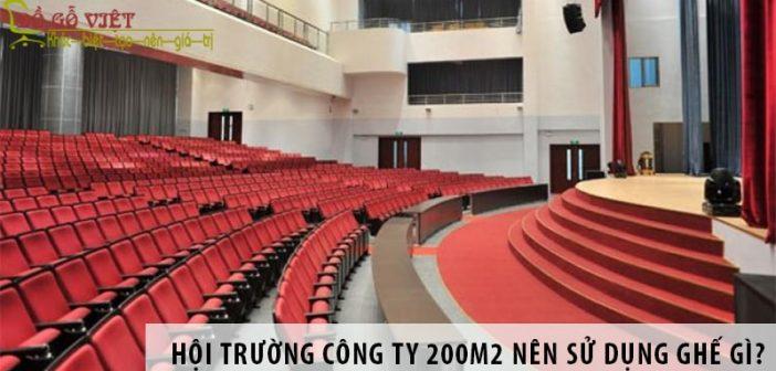 Thiết kế hội trường công ty 200m2 nên sử dụng ghế gì?
